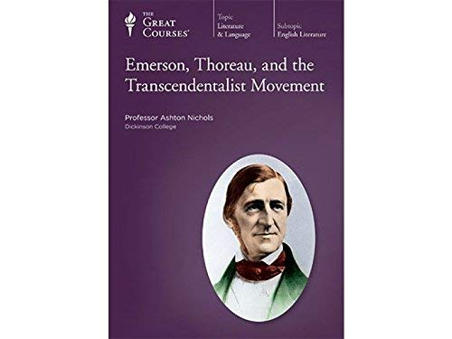 9781598032420: The Great Courses: Emerson, Thoreau, and the Transcendentalist Movement