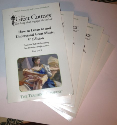 9781598032710: How to Listen to and Understand Great Music, 3rd Edition (Great Courses, 6 Volume Set)