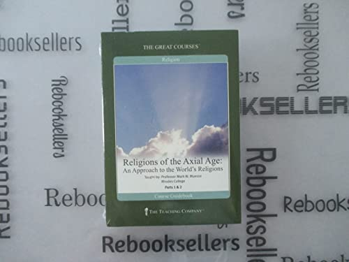 9781598032819: Religions of the Axial Age: An Approach to the World's Religions