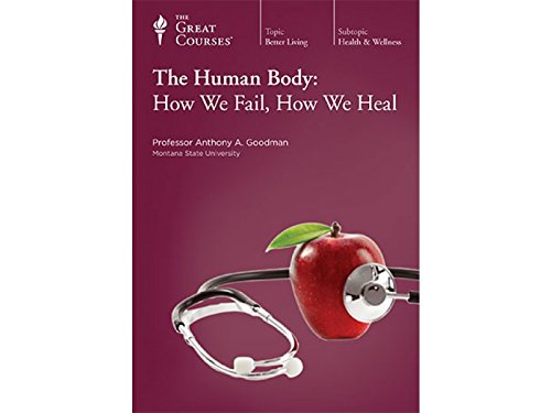 The Human Body: How We Fail, How We Heal, DVD course including Course Book: Professor Anthony A. ...