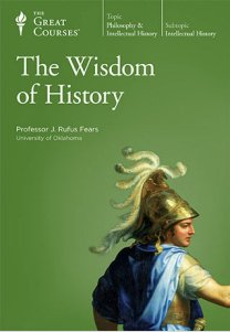 9781598033557: (THE WISDOM OF HISTORY) The great courses teaching that engages the mind. THE TEACHING COMPANY.