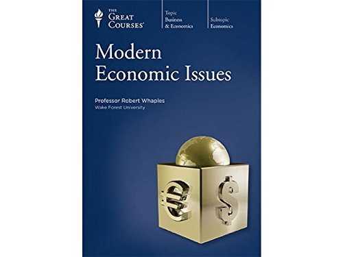 Modern Economic Issues (The Great Courses: Business & Economics) (Audio CD)