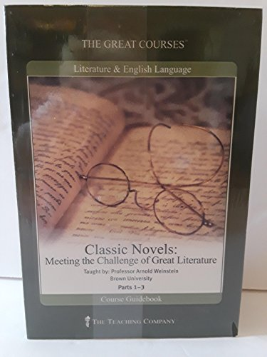 9781598033878: Classic Novels: Meeting the Challenge of Great Literature