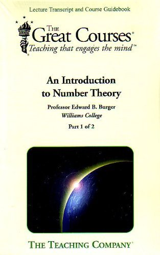An Introduction to Number Theory (2 volume: Edward B. Burger