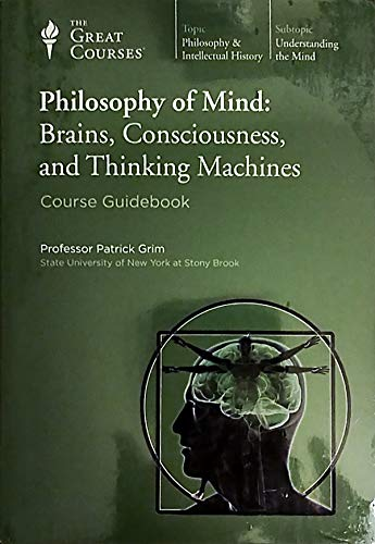 Philosophy of Mind: Brains, Consciousness, and Thinking Parts 1 & 2 (12 Cassettes)