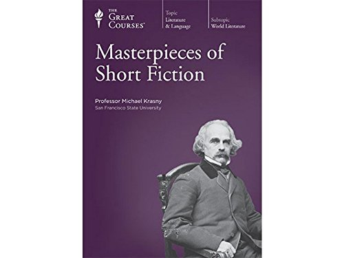 Masterpieces of Short Fiction (The Great Courses, 12 CD Set): Professor Michael Krasny