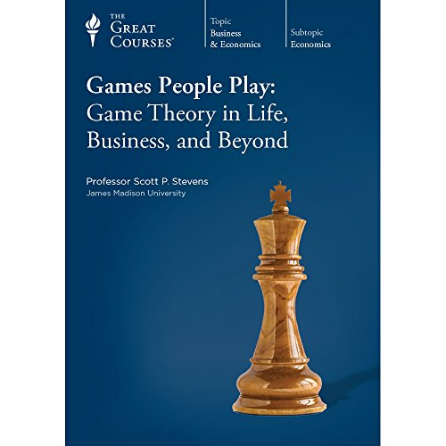 Games People Play: Game Theory in Life,: Scott P. Stevens