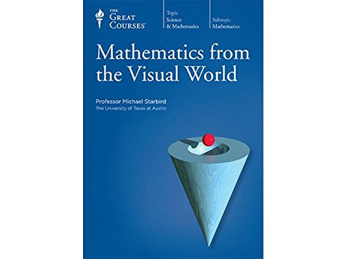 9781598035131: Mathematics from the Visual World DVD (Course Number 1447, Great Courses) (Teaching Company)
