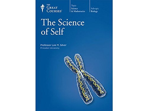 The Great Courses: The Science of Self (Course No. 1592): Lee M. Silver
