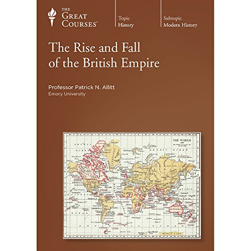 9781598035858: The Rise and Fall of the British Empire