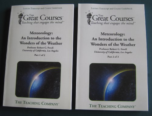 9781598036268: Meteorology: An Introduction to the Wonders of the Weather LECTURE TRANSCRIPT AND COURSE GUIDEBOOK