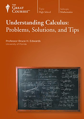 Understanding Calculus: Problems, Solutions, and Tips (DVDs): Edwards, Bruce H.