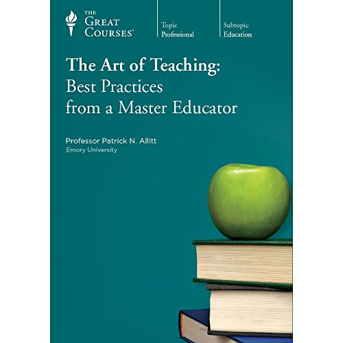 The Art of Teaching: Best Practices from a Master Educator: Patrick N. Allitt