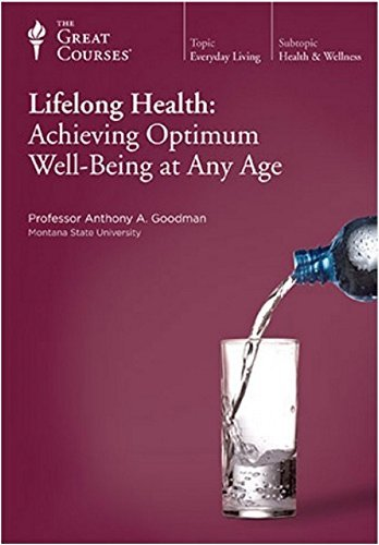 Lifelong Health : Achieving Optimum Well-Being at Any Age (2010, Paperback)