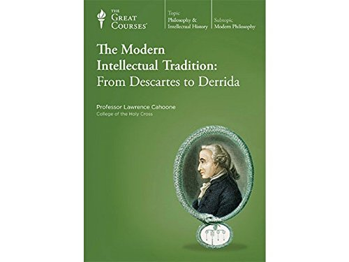 9781598036640: The Modern Intellectual Tradition: From Descartes to Derrida