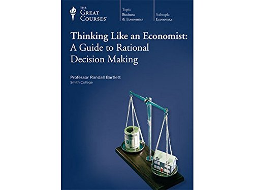 9781598036886: Thinking like an Economist: A Guide to Rational Decision Making