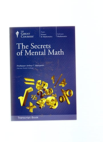 9781598037173: The Secrets of Mental Math (The Great Courses)