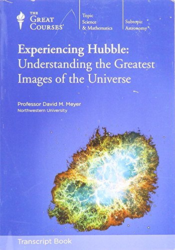 9781598037227: Experiencing Hubble : Understanding the Greatest Images of the Universe.