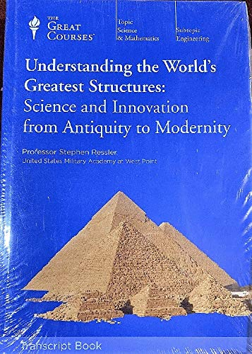 9781598037265: Understanding the World's Greatest Structures: Science and Innovation from Antiquity to Modernity - Transcript Book