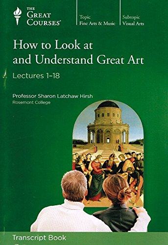 9781598037364: The Great Courses How to Look at and Understand Great Art #7640 - Set of 2 Transcript Books