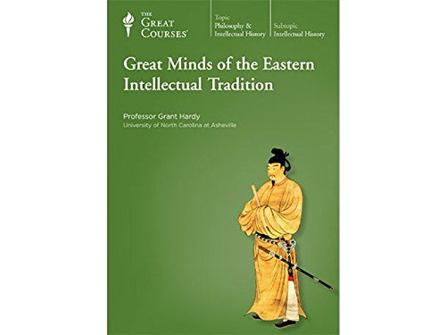 9781598037401: The Great Courses: Great Minds of the Eastern Intellectual Tradition