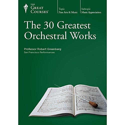 9781598037692: The 30 Greatest Orchestral Works