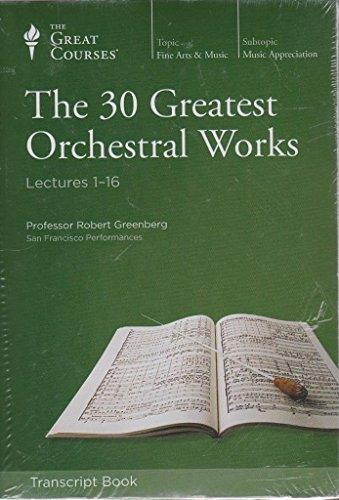 9781598037708: The 30 Greatest Orchestral Works, Complete Set