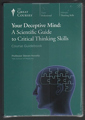 9781598038262: Your Deceptive Mind: A Scientific Guide to Critical Thinking Skills