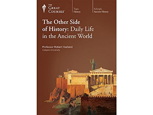 9781598038637: The Other Side of History: Daily Life in the Ancient World