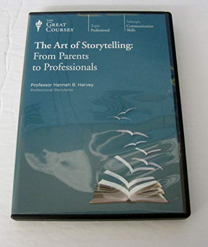9781598039078: The Art of Storytelling: From Parents to Professionals (Great Courses)
