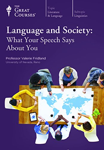 language and Society: What Your Speech Says About You , 24 Lectures on 12 CDs Plus Course Guide ...