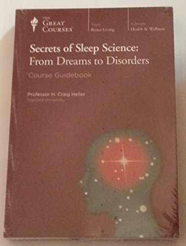 9781598039122: Secrets of Sleep Science: From Dreams to Disorders (Great Courses) (Teaching Company) DVD (Course Number 1942) (Teaching Company The Great Courses)