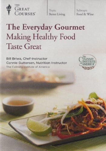 9781598039184: The Everyday Gourmet: Making Healthy Food Taste Great