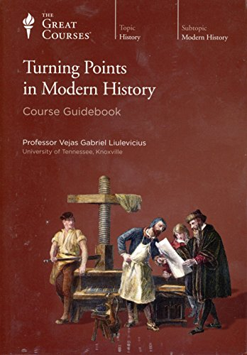 9781598039252: Turning Points in Modern History (Great Courses) (Teaching Company) DVD (Course Number 8032)