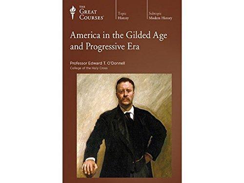9781598039313: America in the Gilded Age and Progressive Era