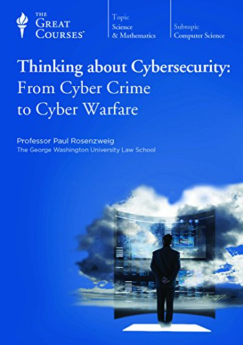 9781598039436: Thinking about Cybersecurity: From Cyber Crime to Cyber Warfare