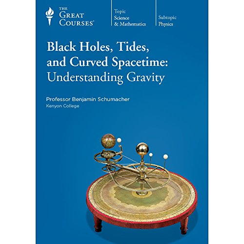 9781598039856: Black Holes, Tides, and Curved Spacetime: Understanding Gravity