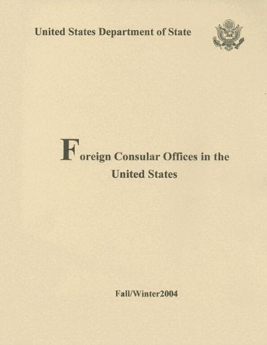 Foreign Consular Offices in the United States 2004, Fall/Winter