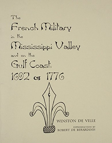 The French Military in the Mississippi: DeVille