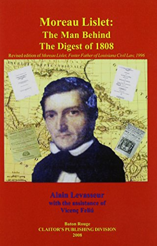 9781598044461: Moreau Lislet: The Man Behind the Digest of 1808