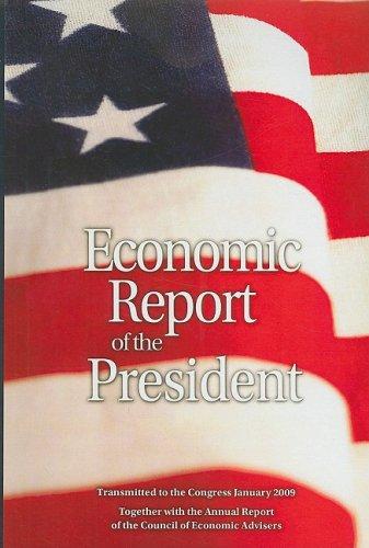 9781598044676: Economic Report of the President 2009 (Economic Report of the President Transmitted to the Congress)