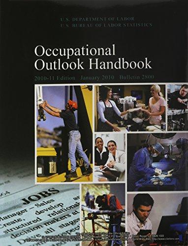 9781598045284: Occupational Outlook Handbook 2010-11: Bulletin 2800 (Occupational Outlook Handbook (Paper-Claitor's))