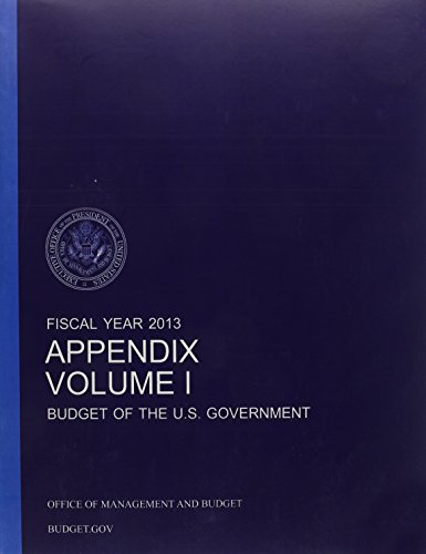 9781598046434: Appendix: Budget of the U.S. Government Fiscal Year 2013 (Budget of the United States Government Appendix)