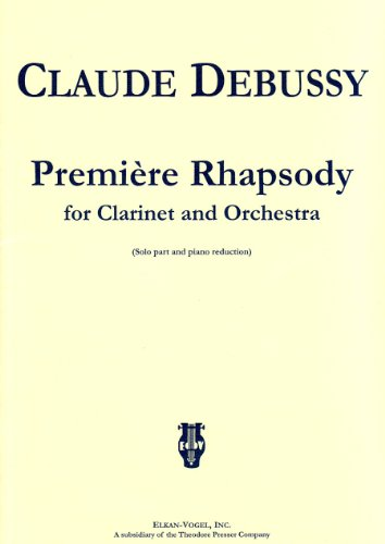 9781598060812: Premiere Rhapsody: for Clarinet and Orchestra - Solo Part and Piano Reduction