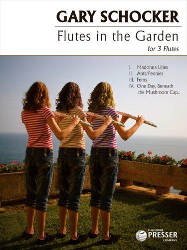 Flutes in the Garden, For Three Flutes: Gary Schocker