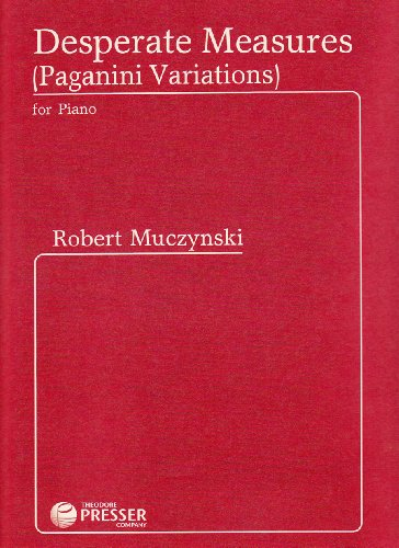 9781598061239: Muczynski: Desperate Measures, Op. 48 (Paganini Variations)