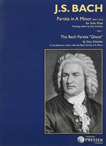 9781598061925: Partita in A Minor for Solo Flute BWV 1013 and The Bach Partita