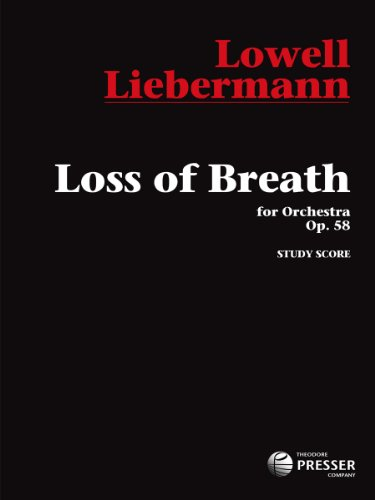 Loss of Breath, Orchestra Study Score: Lowell Liebermann