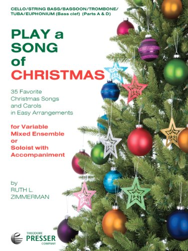 9781598063660: Play A Song Of Christmas - 35 Favorite Christmas Songs and Carols In Easy Arrangements (Cello and String Bass Book)