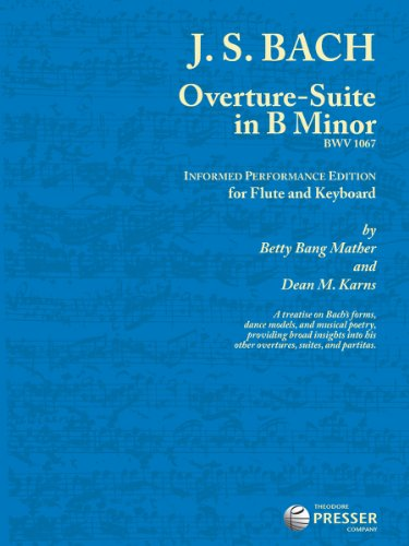 9781598064155: Overture-Suite In B Minor: Informed Performance Edition For Flute And Keyboard (for Flute and Keyboard)